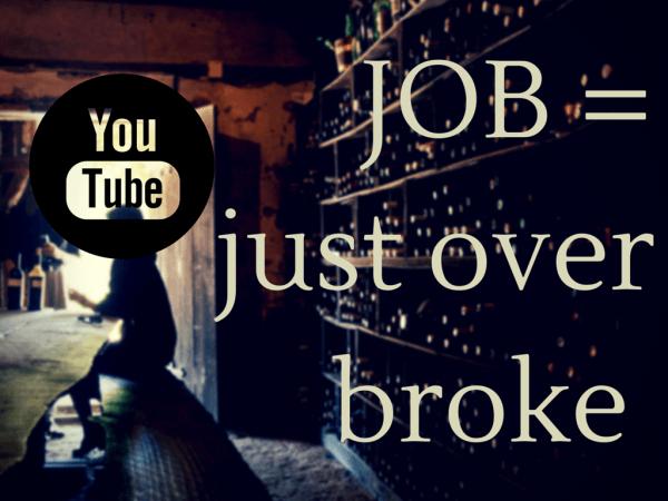 JOB = just over broke