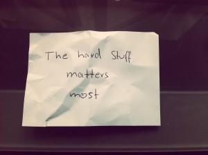 Hard Stuff